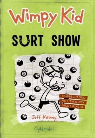 Jeff Kinney: Wimpy Kid. Bind 8, Surt show